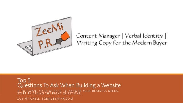 5 questions to ask yourself when building a website for Questions to ask a builder