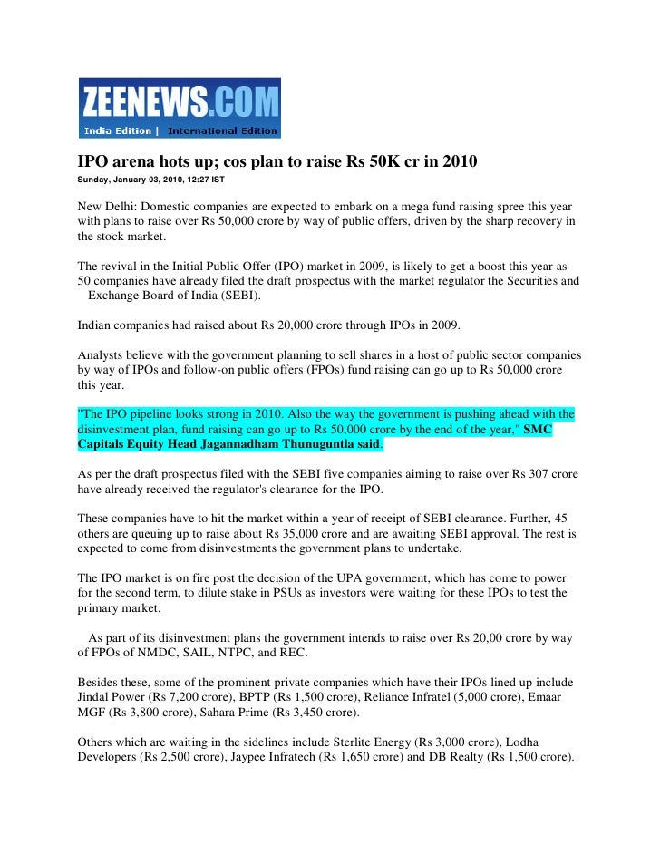 Zee News 3 Jan 2010 Ipo Arena Hots Up; Cos Plan To Raise Rs 50 K Cr In 2010