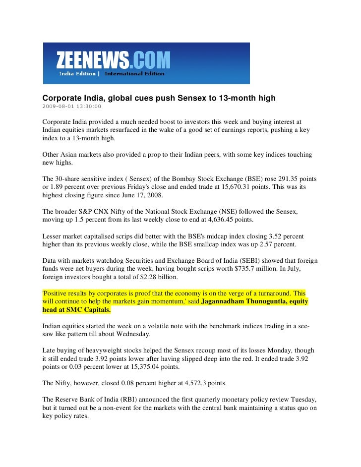 Zee News August 1, 2009 Corporate India, Global Cues Push Sensex To 13 Month High