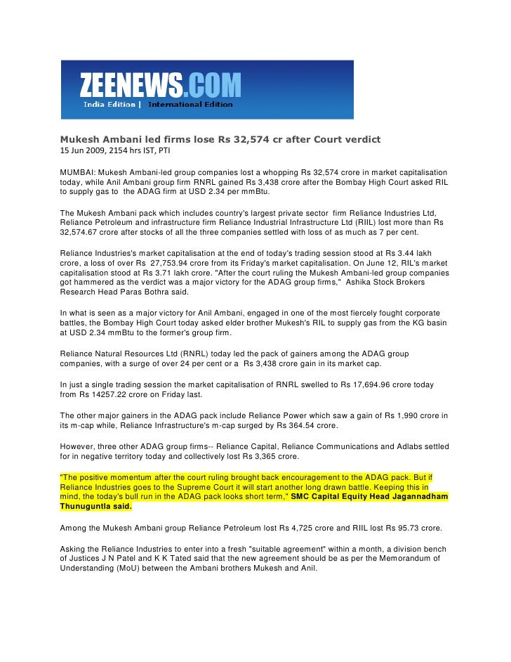 Zee News  June 16, 2009 Mukesh Ambani Led Firms Lose Rs 32,574 Cr After Court Verdict