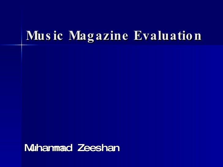 Zeeshans Music Magazine Evaluation 1