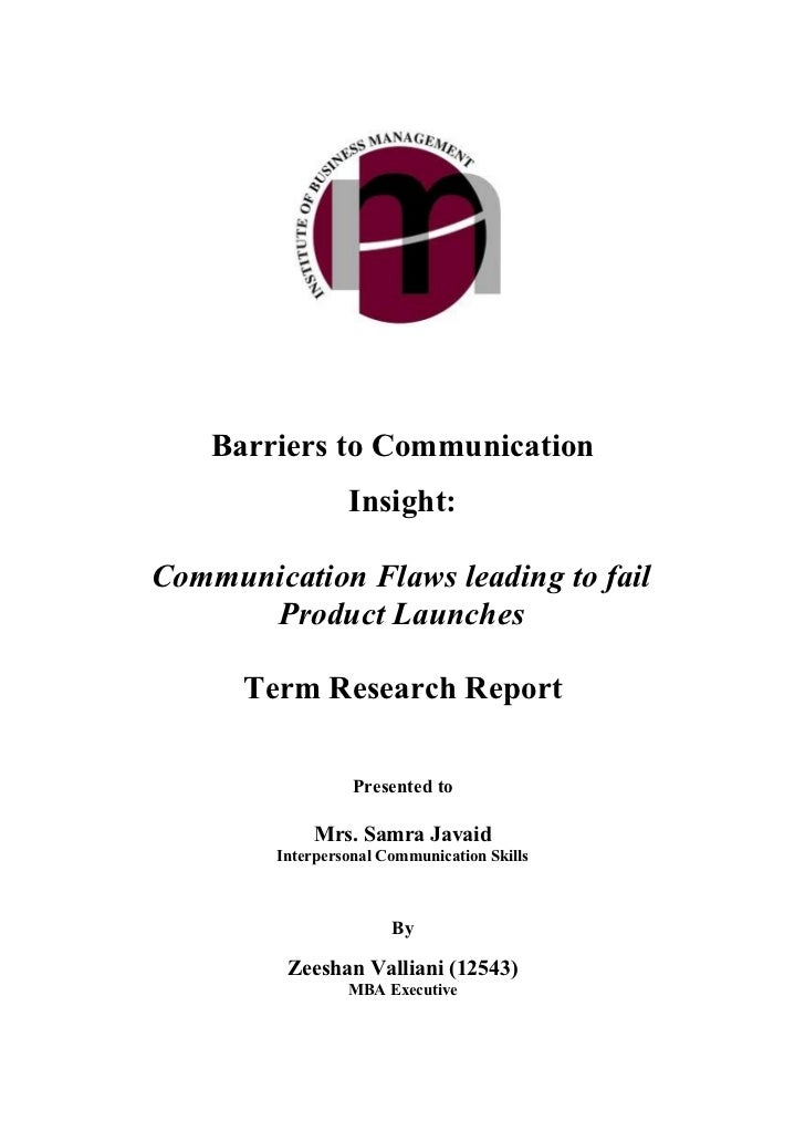 Term Report: Barriers to Communication and it effects on New Product Launches