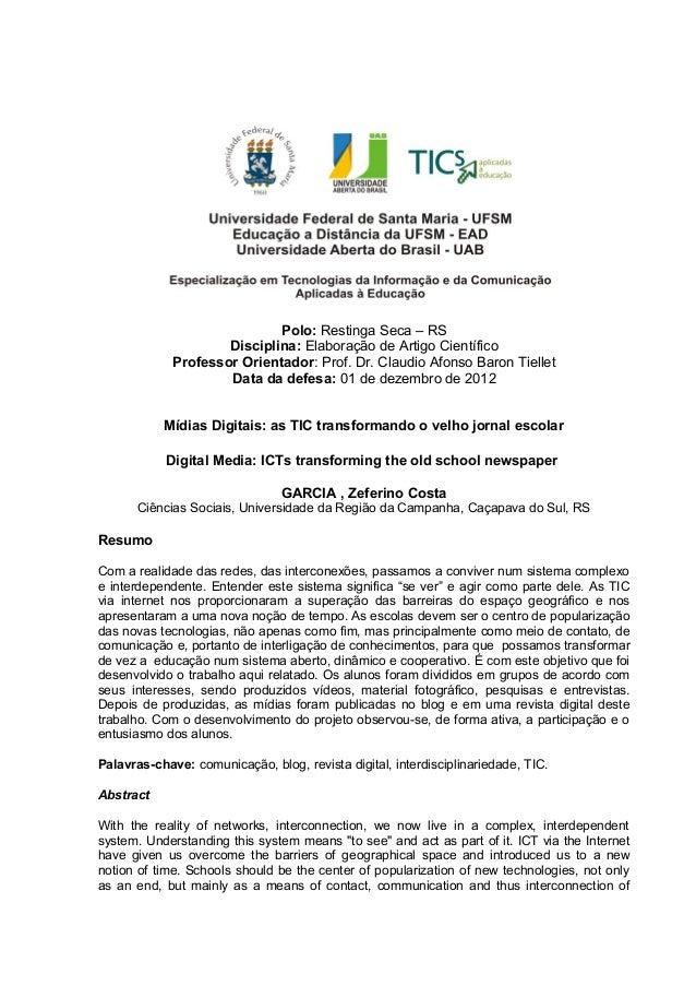 Polo: Restinga Seca – RSDisciplina: Elaboração de Artigo CientíficoProfessor Orientador: Prof. Dr. Claudio Afonso Baron Ti...
