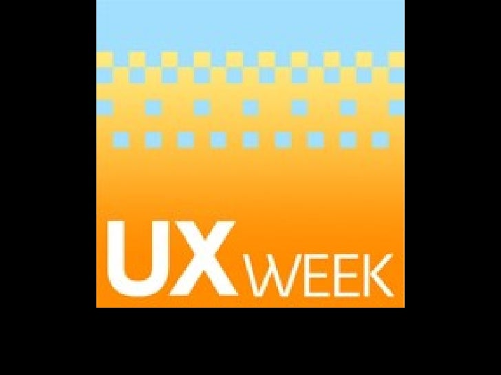 Notes From User Experience Week 2008