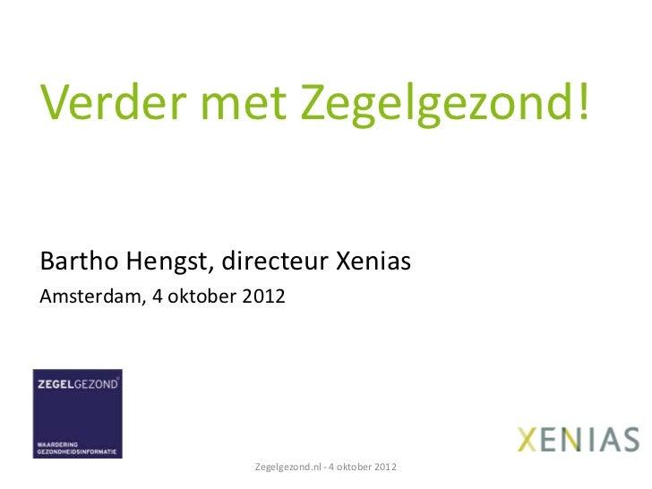 ZegelGezond presentatie Bartho Hengst