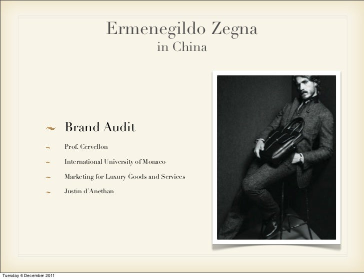 Ermenegildo Zegna                                                         in China                          Brand Audit   ...