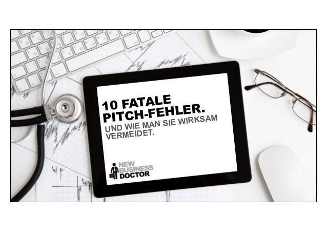 10 FATALE  PITCH-FEHLER.  UND WIE MAN SIE WIRKSAM  VERMEIDET.