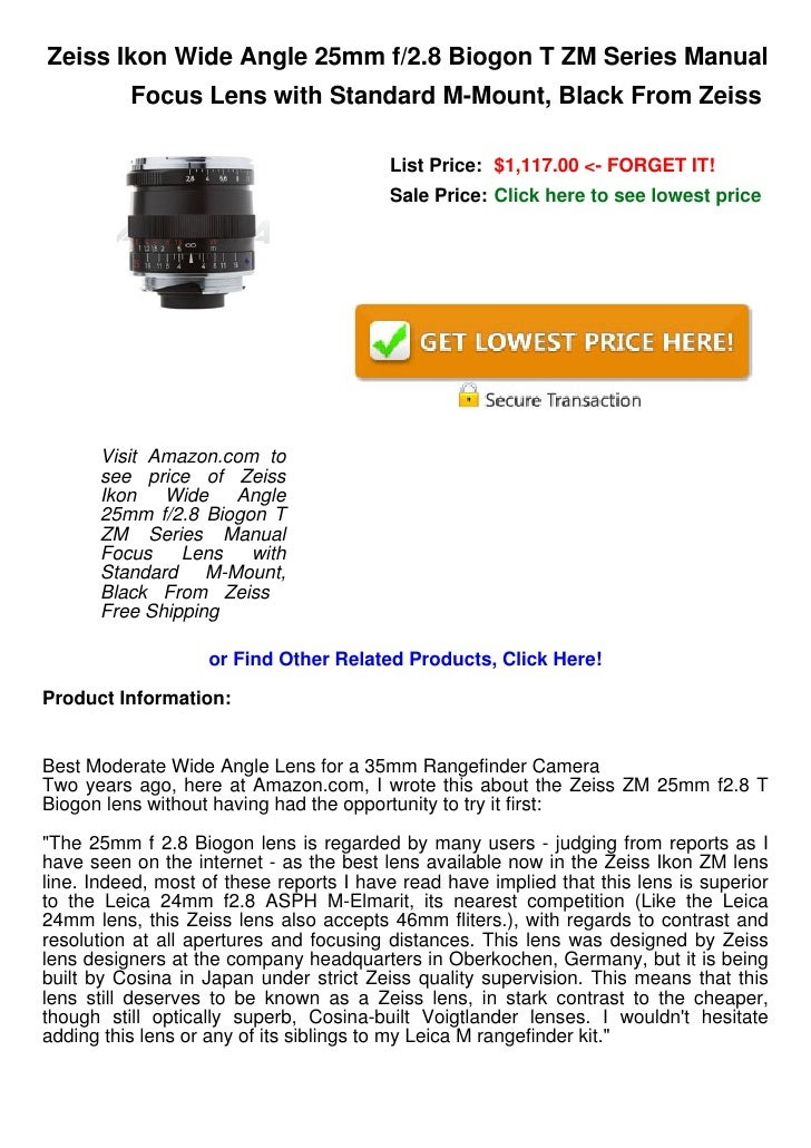 Zeiss Ikon Wide Angle 25mm f/2.8 Biogon T ZM Series Manual          Focus Lens with Standard M-Mount, Black From Zeiss    ...
