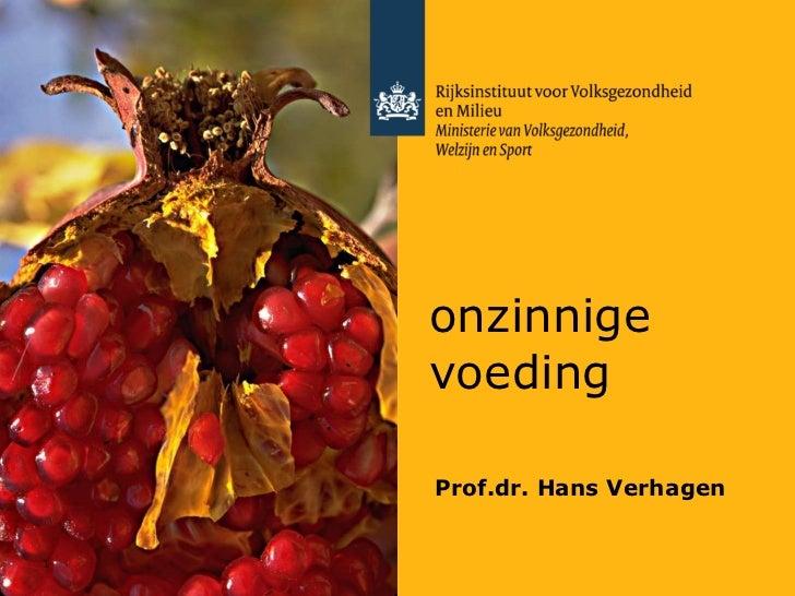 onzinnige voeding Prof.dr. Hans Verhagen