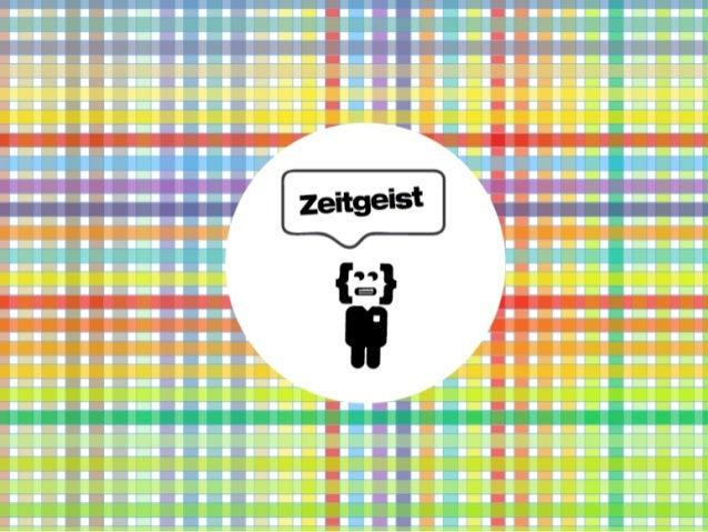 Zeitgeist - What?