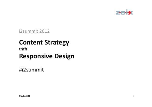 Zeix i2 summit2012_responsivedesign&contentstrategy_v1-0_2012-11-21