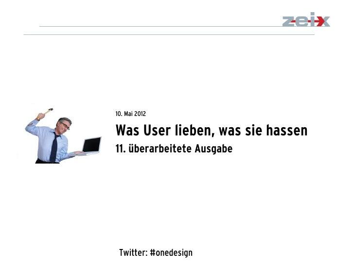 10. Mai 2012Was User lieben, was sie hassen11. überarbeitete Ausgabe                                  1                   ...