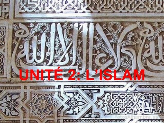 UNITÉ 2: L'ISLAM