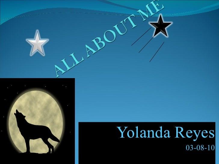Yolanda Reyes 03-08-10