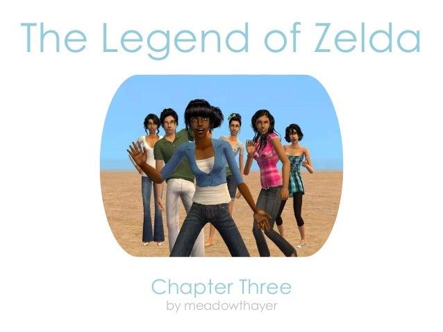 The Legend of Zelda: Chapter Three