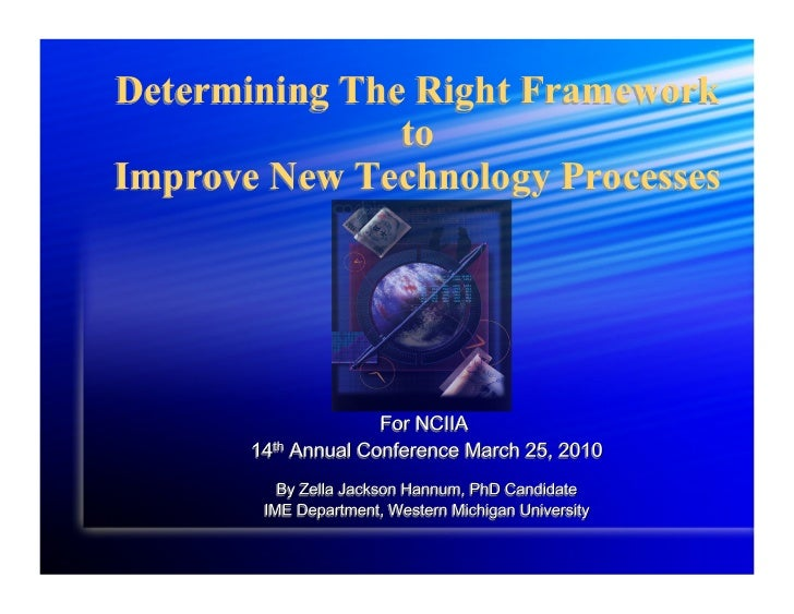Zella Determining the Right Framework to Improve New Technology Venture Processes