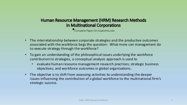 research methodology in human resource management Methods and techniques specific to human resource research project the use of specific human resource management methods and techniques in the human resource.