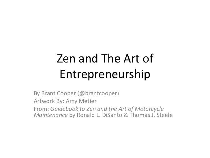 Zen and the Art of Entrepeneurship