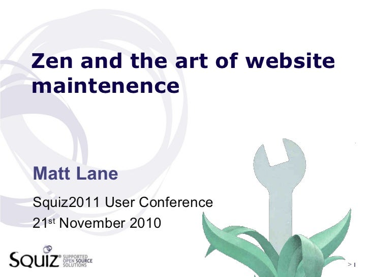 Zen and the art of website maintenence