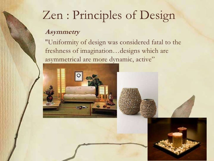 Explain The Principles Of Design : Zen principles of designasymmetry quot uniformity
