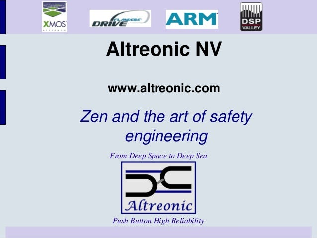 Altreonic NV    www.altreonic.comZen and the art of safety     engineering    From Deep Space to Deep Sea    Push Button H...