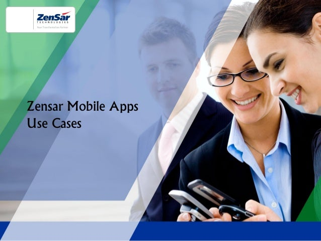 Zensar Mobile Apps Use Cases