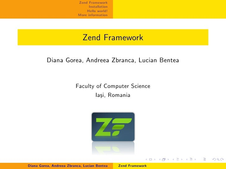 Zend Framework                                  Installation                                Hello world!                  ...