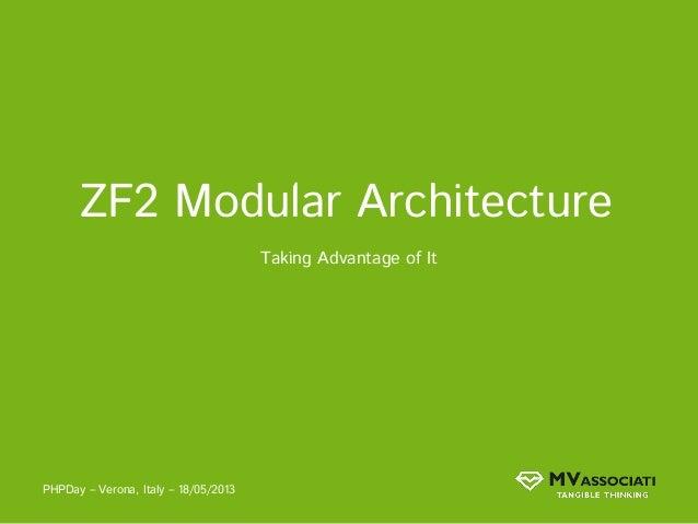 ZF2 Modular Architecture - Taking advantage of it
