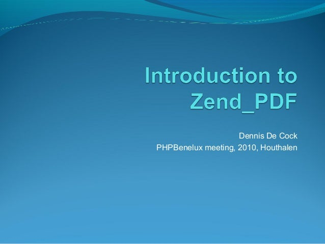 Introduction to Zend_Pdf