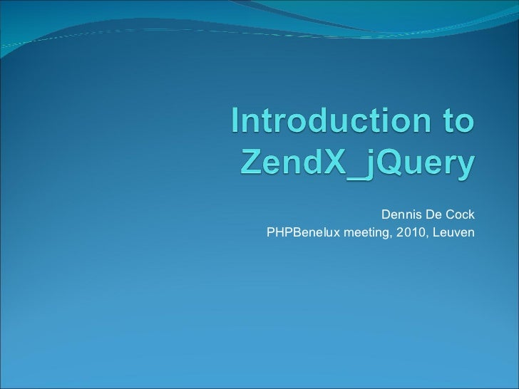 Introduction to ZendX jQuery