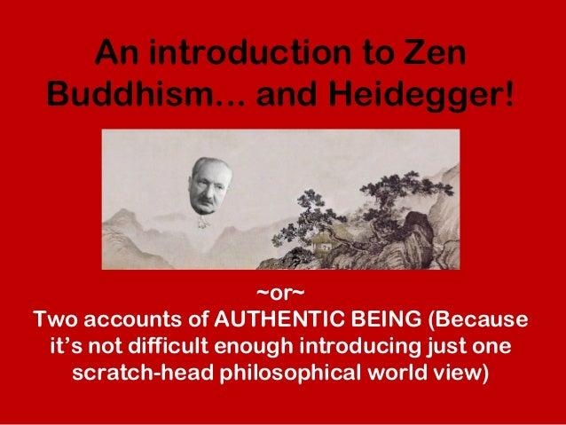 An Introduction to Zen Buddhism... and Heidegger!