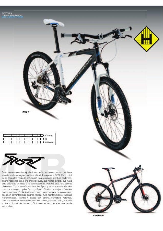 MTB COMPAIR ZENIT BICYCLES ORBEA 2012 RANGE MTB / SPORT HYDRO XC Racing XC All Mountain Esta que ves no es la mejor bicicl...