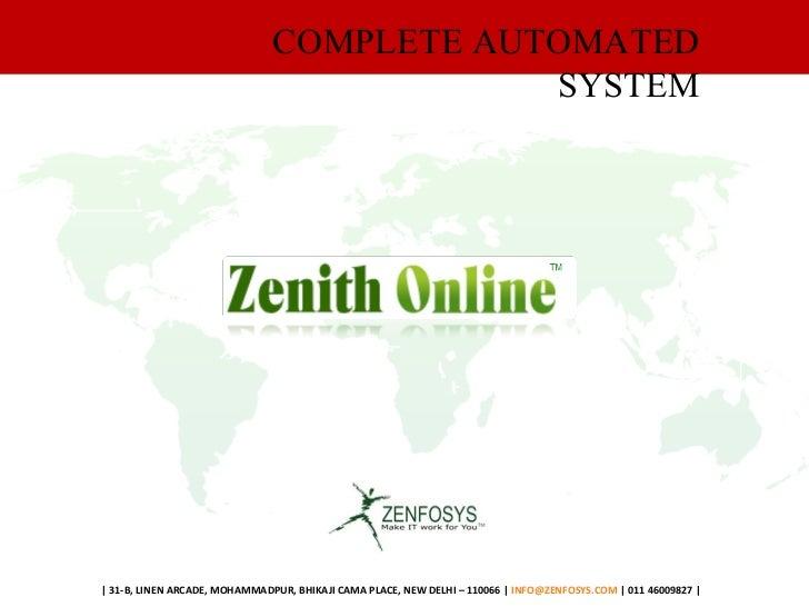 COMPLETE AUTOMATED SYSTEM | 31-B, LINEN ARCADE, MOHAMMADPUR, BHIKAJI CAMA PLACE, NEW DELHI – 110066 |  [email_address]  | ...