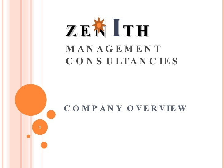 ZEN I TH MANAGEMENT CONSULTANCIES COMPANY OVERVIEW