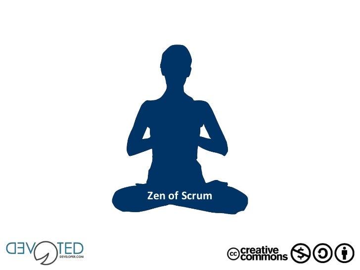 Zen of Scrum