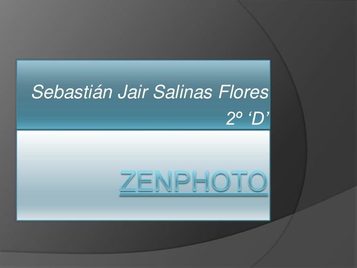 Sebastián Jair Salinas Flores                        2º 'D'