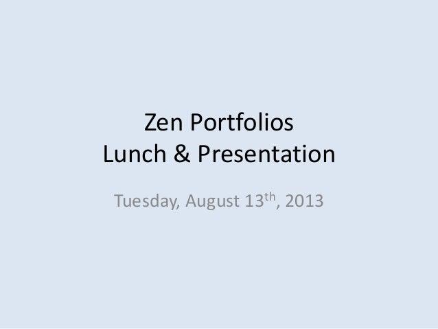 Zen portfolios Sept 5th 2013 presentation revised