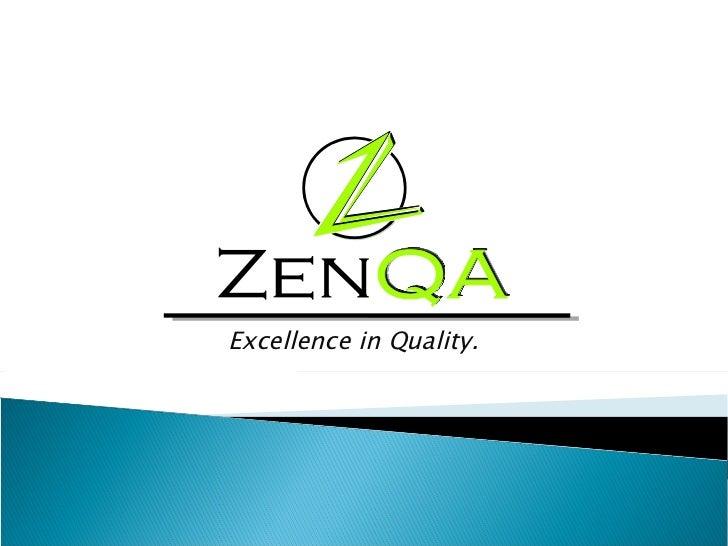Zen QA Presentation