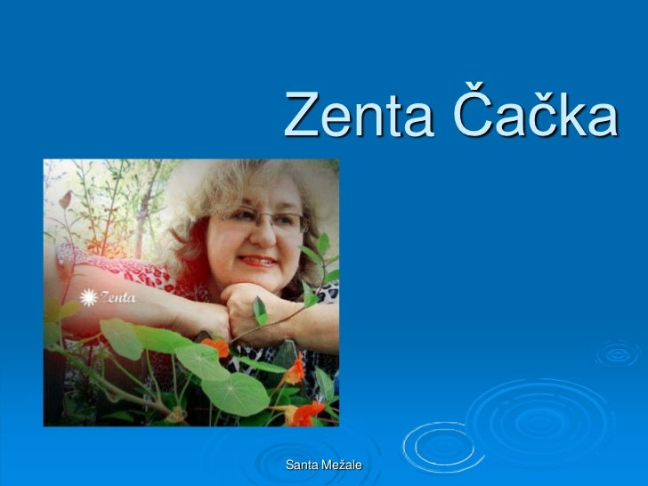 Zenta ČačkaSanta Mežale