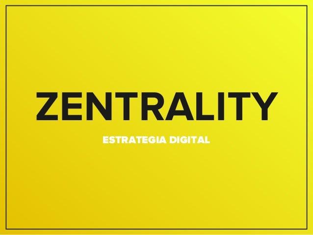 ZENTRALITY ESTRATEGIA DIGITAL