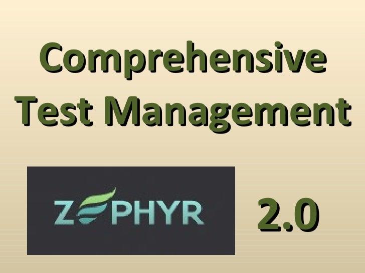 Comprehensive Test Management 2.0