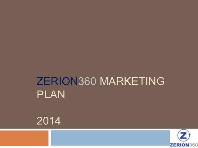 ZERION360 MARKETING PLAN 2014