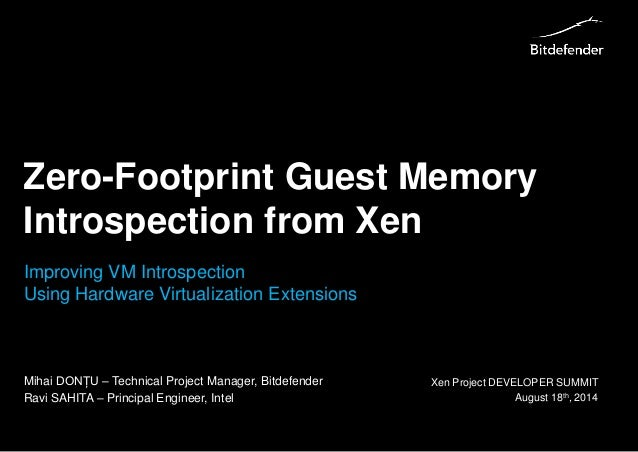 Zero footprint guest memory introspection from xen for Zero footprint homes