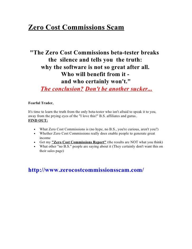 Zero Cost Commissions Scam
