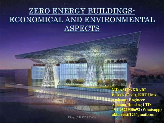 Zero energy buildings economical and environmental aspects