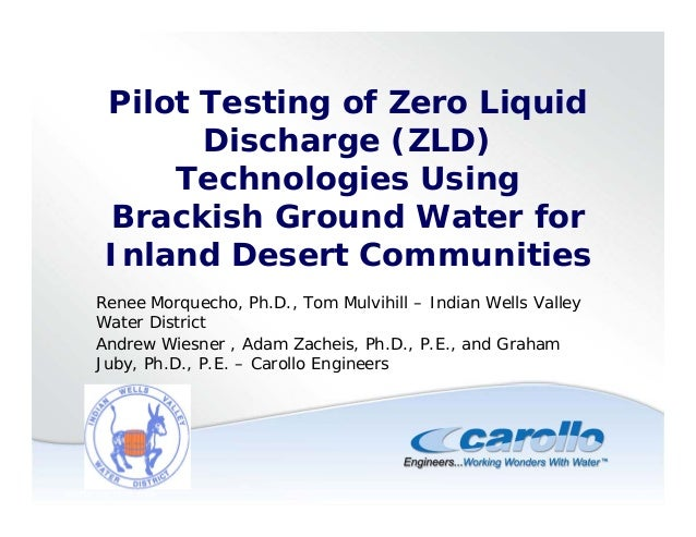 ©AMTA July 13-16, 2009 1 Pilot Testing of Zero Liquid Discharge (ZLD) Technologies Using Brackish Ground Water for Inland ...