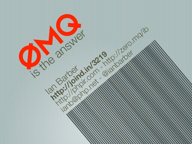 ZeroMQ Is The Answer: DPC 11 Version
