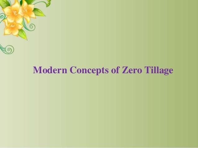 Modern Concepts of Zero Tillage
