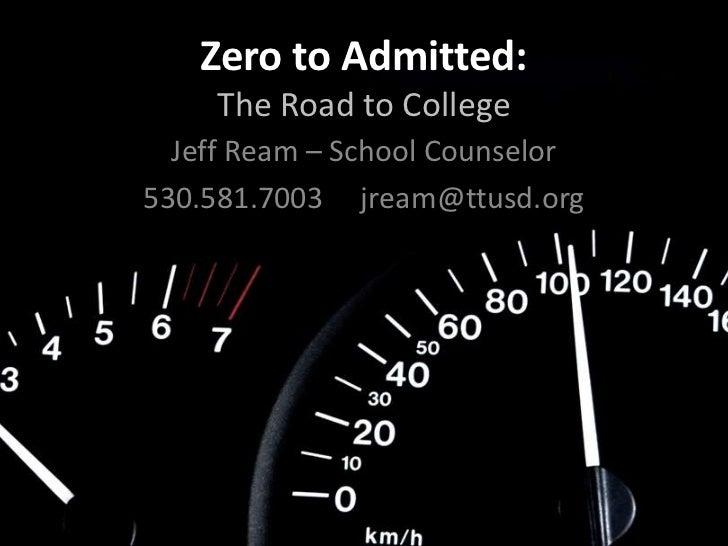 Zero to admitted2012