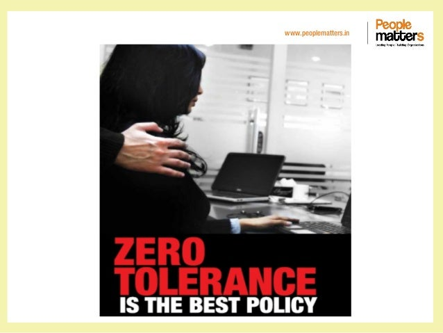 Zero Tolerance is the Best Policy slide share
